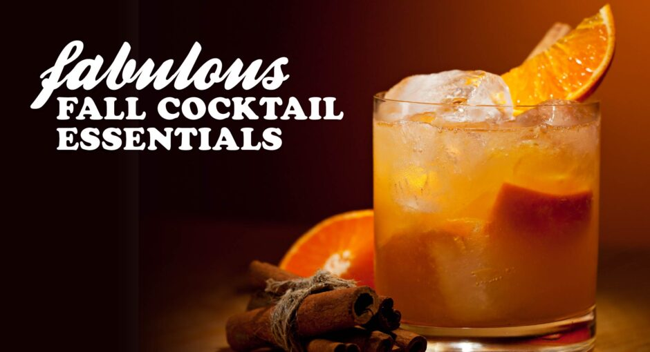 Fall Cocktail Essentials